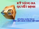 Bài giảng Quản trị học: Chương 4 - Học viện Hàng không Việt Nam