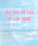 Ebook Cấu trúc dữ liệu và giải thuật: Phần 2 - ThS. An Văn Minh, ThS. Trần Hùng Cường