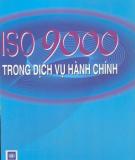 Dịch vụ hành chính và ISO 9000 : Phần 1