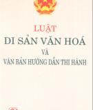 Ebook Luật di sản văn hóa và văn bản hướng dẫn thi hành: Phần 1 - NXB Chính trị quốc gia