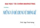 Bài giảng Nguyên lý thống kê: Chương 1 - ThS. Ngô Thái Hưng