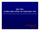 Bài giảng Máy tính và biểu diễn thông tin trong máy tính - ThS. Nguyễn Khắc Quốc