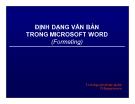 Bài giảng Định dạng văn bản trong Microsoft Word (formating) - ThS. Nguyễn Khắc Quốc