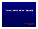 Bài giảng Tổng quan về Internet - ThS. Nguyễn Khắc Quốc