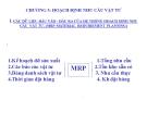 Bài giảng Quản trị sản xuất - Chương 5: Hoạch định nhu cầu vật tư