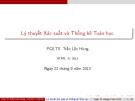 Bài giảng Lý thuyết xác suất và thống kê toán học: Chương 4 - PGS.TS. Trần Lộc Hùng