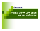 Bài giảng Quản trị nguồn nhân lực: Chương 4 - TS. Huỳnh Minh Triết