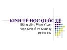 Bài giảng Kinh tế quốc tế: Chương 1 - GV. Phan Y Lan