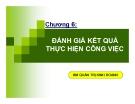 Bài giảng Quản trị nguồn nhân lực: Chương 6 - TS. Huỳnh Minh Triết