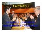 Bài giảng Quản trị ngoại thương - Chương 2: Giao dịch – đàm phán hợp đồng xuất nhập khẩu