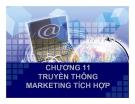 Bài giảng Chiến lược Marketing - Chương 11: Truyền thông marketing tích hợp