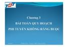 Bài giảng Tối ưu: Chương 3 - ThS. Trần Thị Thùy Nương