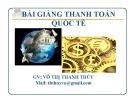 Bài giảng Thanh toán quốc tế: Chương 1 - GV. Võ Thanh Thúy