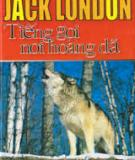 Tiểu thuyết Tiếng gọi nơi hoang dã - Jack London