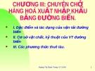 Bài giảng Vận tải và bảo hiểm: Chương 3 - Hoàng Thị Đoan Trang