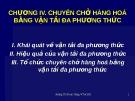 Bài giảng Vận tải và bảo hiểm: Chương 4 - Hoàng Thị Đoan Trang
