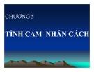 Bài giảng Tâm lý học: Chương 5 - TS. Trần Thanh Toàn