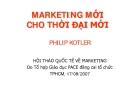 Bài giảng Marketing mới cho thời đại mới - Philip Kotler