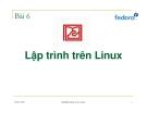 Bài giảng Hệ điều hành Unix /Linux: Bài 6 - Đặng Ngọc Cường
