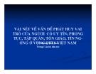 Bài giảng: Vài nét về vấn đề phát huy vai trò của người có uy tín; phong tục, tập quán, tôn giáo, tín ngưỡng ở vùng DTTS Việt Nam