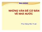 Bài giảng Những vấn đề cơ bản về Nhà nước - Phan Đặng Hiếu Thuận