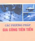Ebook Các phương pháp gia công tiên tiến: Phần 1 - Nguyễn Quốc Tuấn (chủ biên)