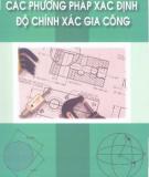 Ebook Các phương pháp xác định độ chính xác gia công: Phần 1 - Trần Văn Địch