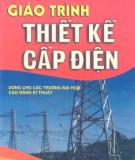 Giáo trình Thiết kế cấp điện: Phần 1 - Vũ Văn Tâm, Ngô Hồng Quang