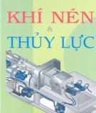 Ebook Khí nén & thủy lực: Phần 1 - Trần Thế Sang, Trần Thị Kim Lang