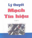 Giáo trình Lý thuyết mạch tín hiệu - Tập 1: Phần 2 - PGS.TS. Đỗ Huy Giác, TS. Nguyễn Văn Tách