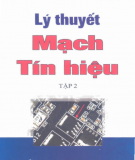 Giáo trình Lý thuyết mạch tín hiệu - Tập 2: Phần 2 - PGS.TS. Đỗ Huy Giác, TS. Nguyễn Văn Tách