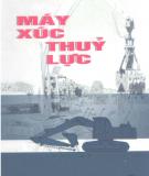 Ebook Máy xúc thủy lực: Phần 1 - Trần Xuân Hiển