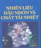 Ebook Nhiên liệu, dầu nhờn và chất tải nhiệt: Phần 2 - NXB Giao thông vận tải