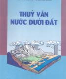 Giáo trình Thủy văn nước dưới đất: Phần 1 - PGS.TS. Vũ Minh Cát, TS. Bùi Công Quang
