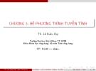 Bài giảng Đại số tuyến tính: Chương 3 - Lê Xuân Đại
