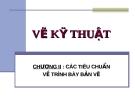 Bài giảng Vẽ kỹ thuật 1A: Chương 2 - Trần Ngọc Tri Nhân