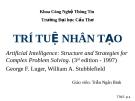Bài giảng Trí tuệ nhân tạo: Chương 1,2,3&4 - Trần Ngân Bình