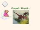 Bài giảng Đồ họa máy tính: Mở đầu