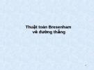Bài giảng Đồ họa máy tính: Thuật toán Bresenham - Vẽ đường thẳng