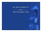 Bài giảng Kỹ thuật điện tử - Nguyễn Kiều Tam