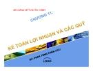 Bài giảng Kế toán tài chính: Chương 11 - Phan Tống Thiên Kiều