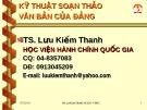 Bài giảng Văn bản quản lý hành chính Việt Nam: Kỹ thuật soạn thảo văn bản Đảng - TS. Lưu Kiếm Thanh