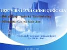 Bài giảng Quản Lý Tài chính công (cao học) - PGS.TS. Trần Văn Giao