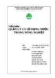 Tiểu luận: Quản lý và sử dụng nước trong nông nghiệp - ĐH Nông Lâm TP.HCM