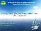 Bài thuyết trình: Phương thức khai thác chọn trong thực tiễn ở Việt Nam - ĐH Nông Lâm