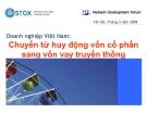 Thuyết trình: Doanh nghiệp Việt Nam - Chuyển từ huy động vốn cổ phần sang vốn vay truyền thống