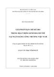 Luận văn thạc sĩ kinh tế: Giải pháp hạn chế rủi ro trong hoạt động kinh doanh thẻ tại ngân hàng công thương Việt Nam