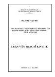 Luận văn thạc sĩ kinh tế: Đẩy mạnh hoạt động cho vay bất động sản tại chi nhánh ngân hàng công thương tỉnh Đồng Nai