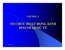 Bài giảng Kinh doanh quốc tế: Chương 5 - PGS.TS. Hà Văn Hội