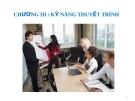 Bài giảng Kỹ năng giao tiếp và thuyết trình: Chương 3 - Nguyễn Thanh Bình